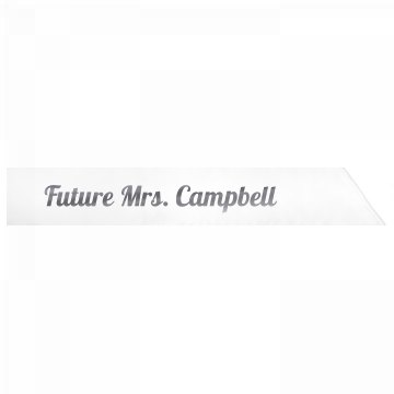 Future Mrs. Campbell