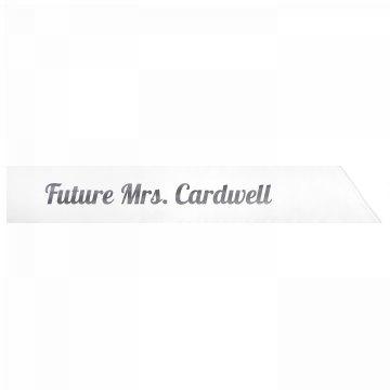 Future Mrs. Cardwell