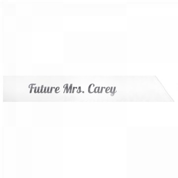 Future Mrs. Carey