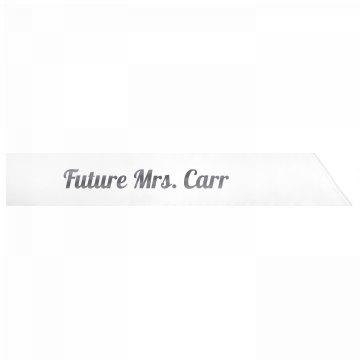 Future Mrs. Carr