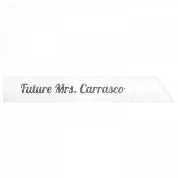 Future Mrs. Carrasco