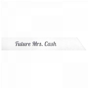 Future Mrs. Cash