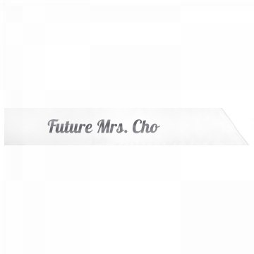 Future Mrs. Cho