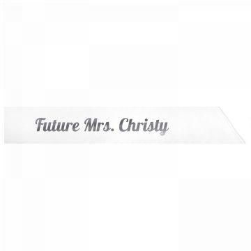 Future Mrs. Christy
