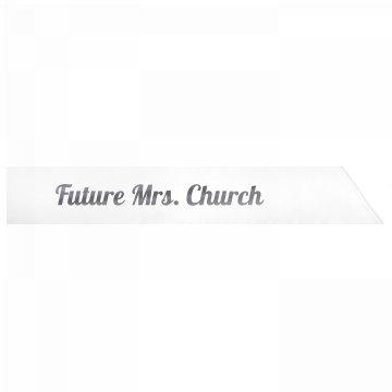 Future Mrs. Church