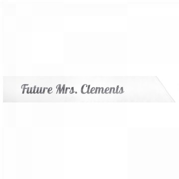 Future Mrs. Clements