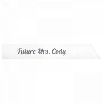 Future Mrs. Cody