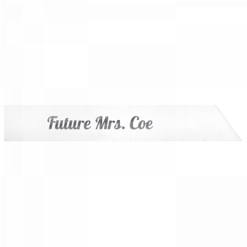 Future Mrs. Coe