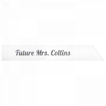 Future Mrs. Collins