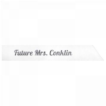 Future Mrs. Conklin