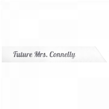 Future Mrs. Connelly