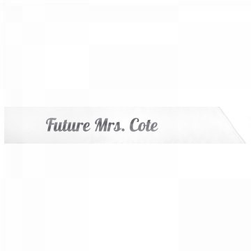 Future Mrs. Cote