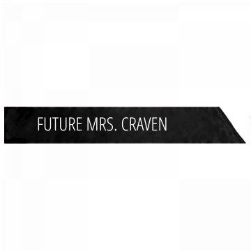 Future Mrs. Craven Bachelorette Gift