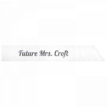 Future Mrs. Croft
