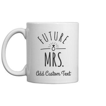 Future Mrs Custom Name