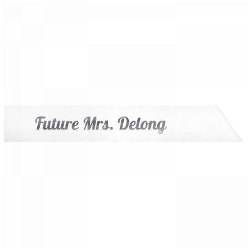 Future Mrs. Delong