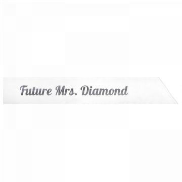 Future Mrs. Diamond