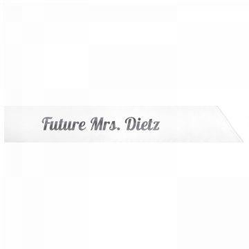 Future Mrs. Dietz