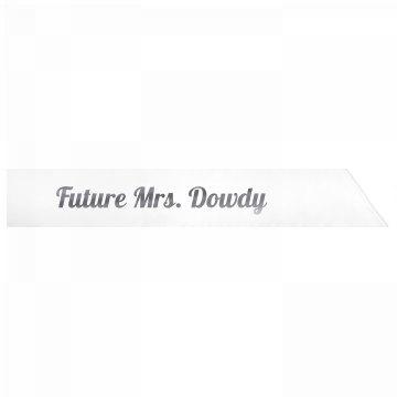 Future Mrs. Dowdy