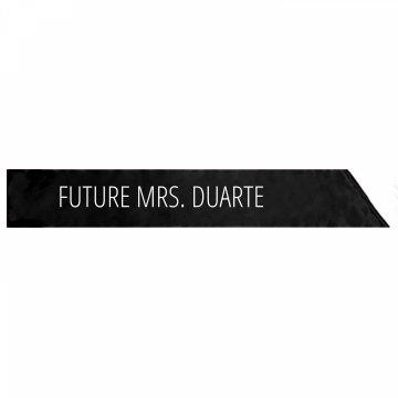 Future Mrs. Duarte Bachelorette Gift