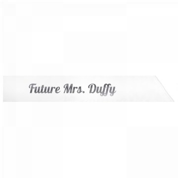 Future Mrs. Duffy
