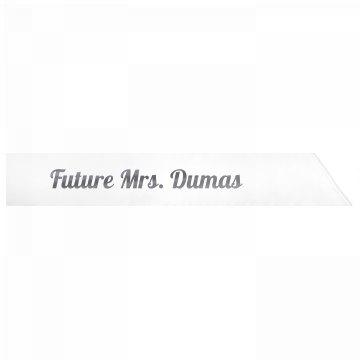 Future Mrs. Dumas