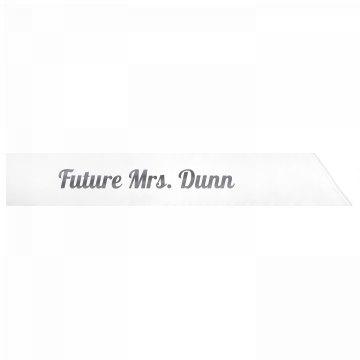 Future Mrs. Dunn