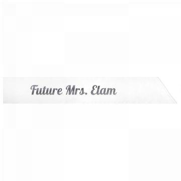 Future Mrs. Elam