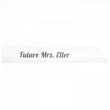 Future Mrs. Eller