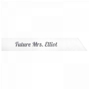 Future Mrs. Elliot