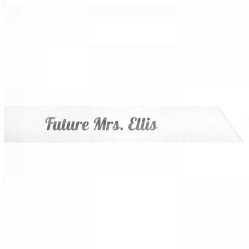 Future Mrs. Ellis