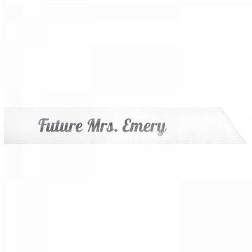 Future Mrs. Emery