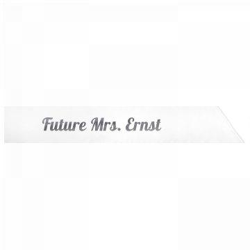 Future Mrs. Ernst