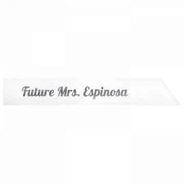 Future Mrs. Espinosa