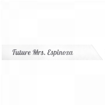 Future Mrs. Espinoza