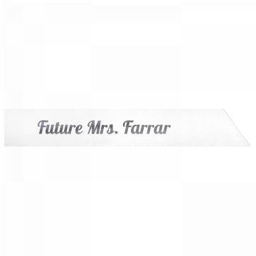 Future Mrs. Farrar
