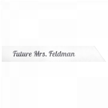 Future Mrs. Feldman