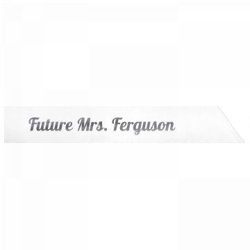 Future Mrs. Ferguson