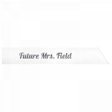 Future Mrs. Field