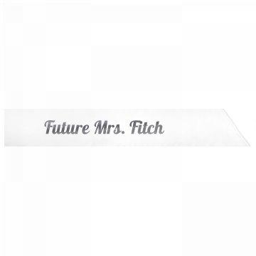 Future Mrs. Fitch
