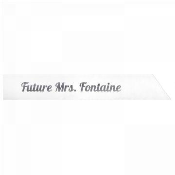 Future Mrs. Fontaine