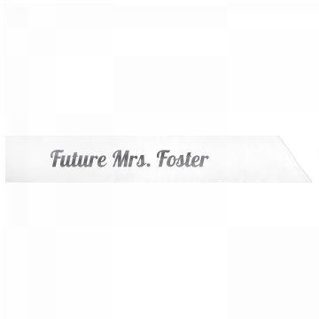 Future Mrs. Foster