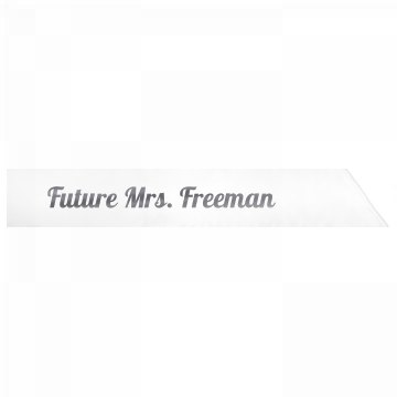 Future Mrs. Freeman