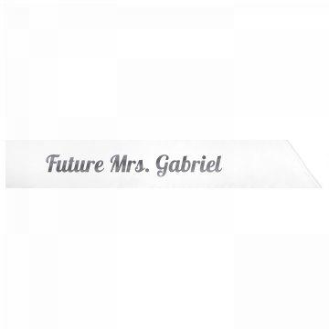 Future Mrs. Gabriel
