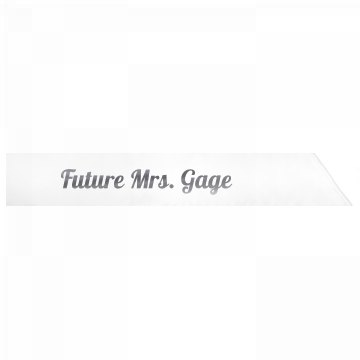 Future Mrs. Gage