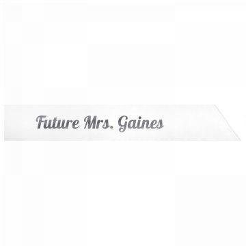 Future Mrs. Gaines