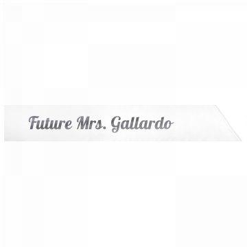 Future Mrs. Gallardo