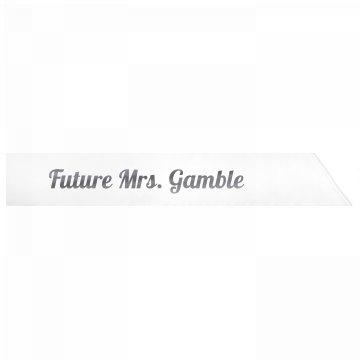 Future Mrs. Gamble