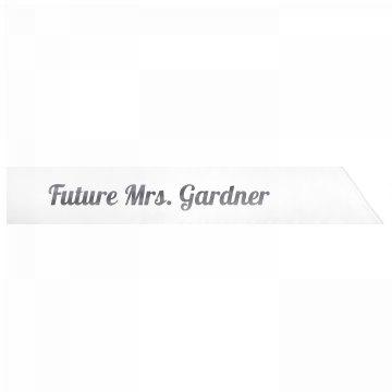 Future Mrs. Gardner