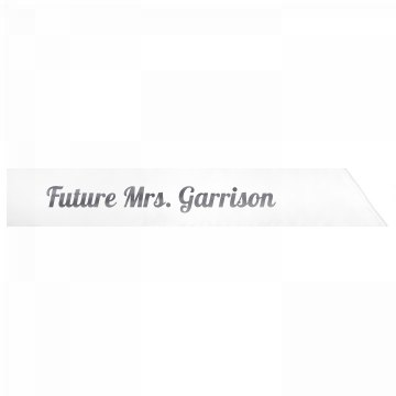 Future Mrs. Garrison